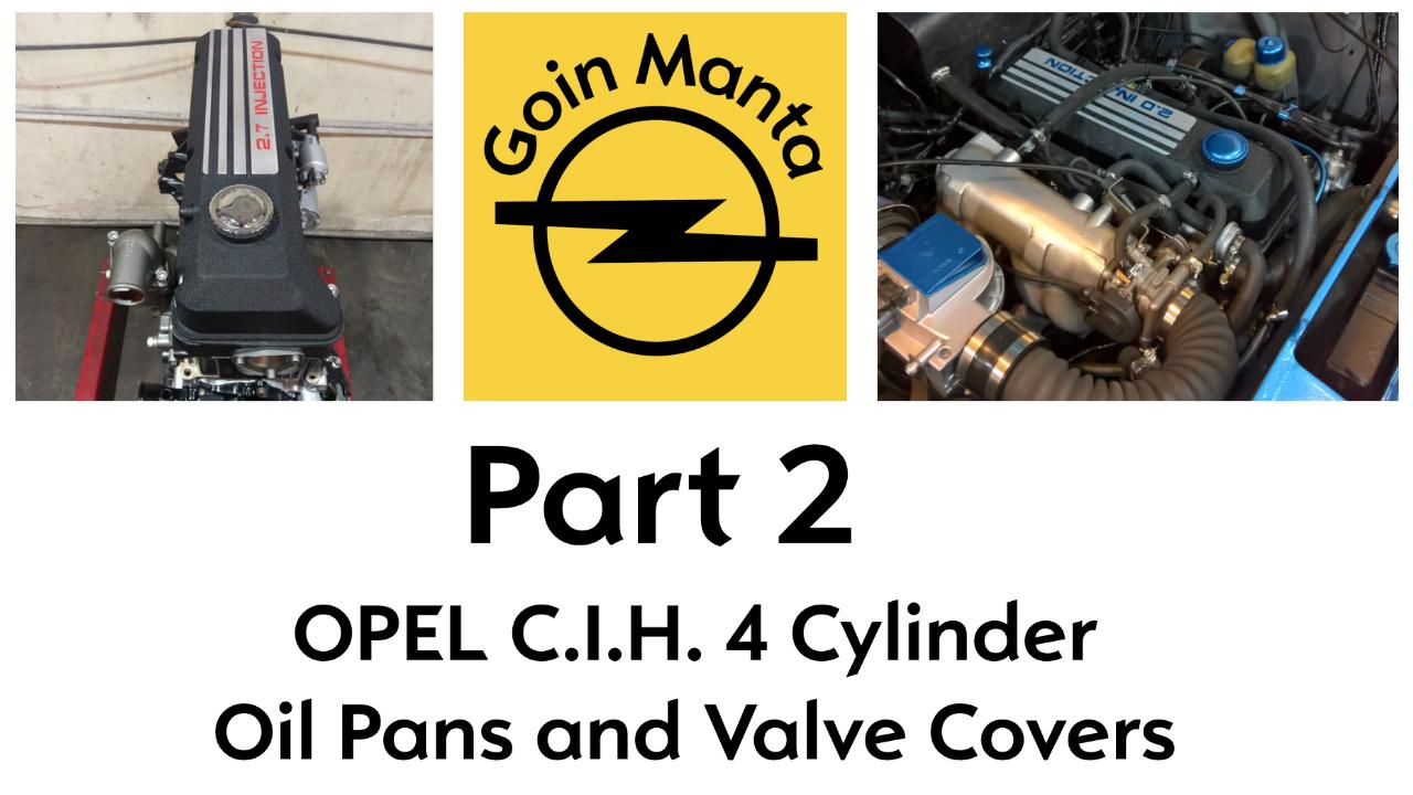 The Secrets and Differences of all the Oil Pans and Valve Covers in the Opel C.I.H. Motors.