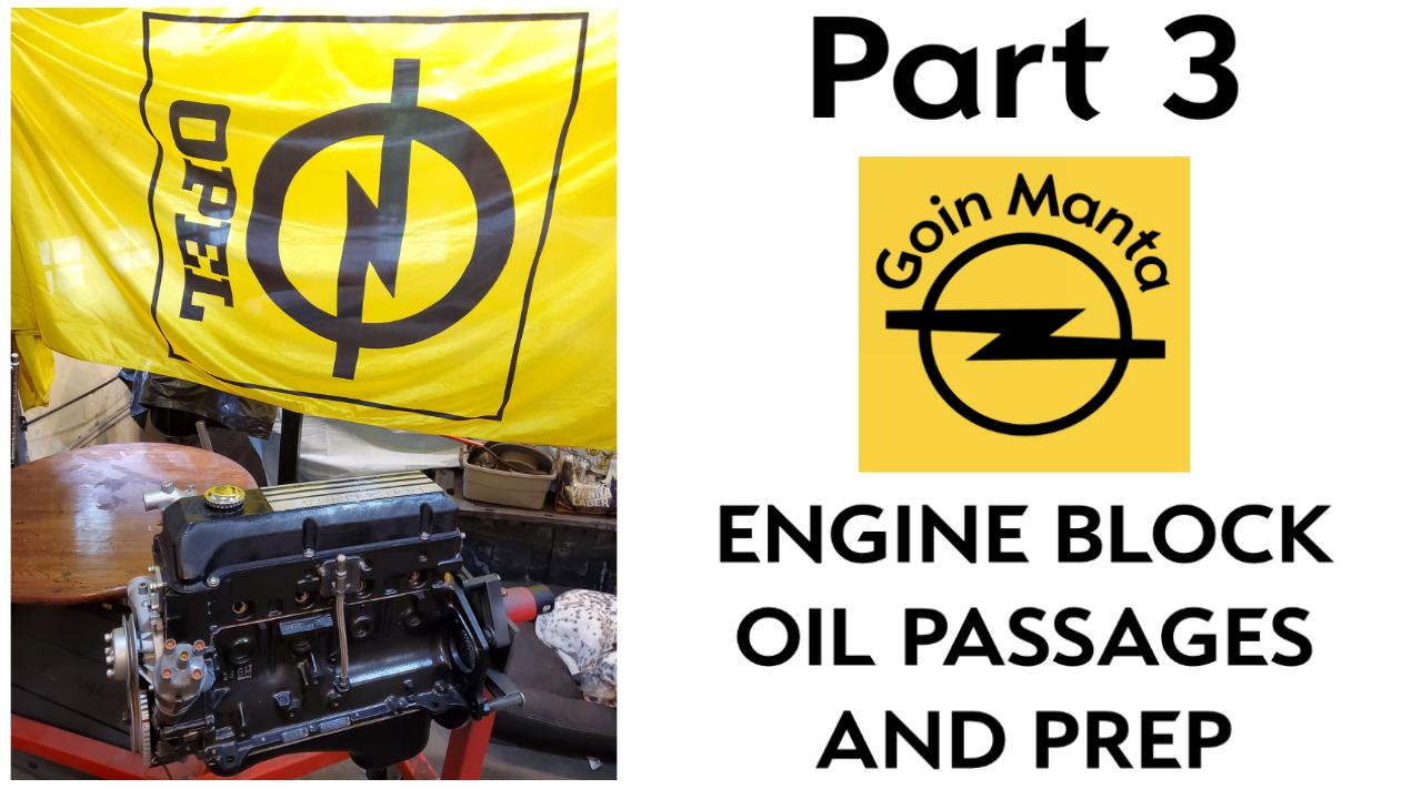 How to Prep the Opel Cam-In-Head Block for reliability, prior to assembling the motor