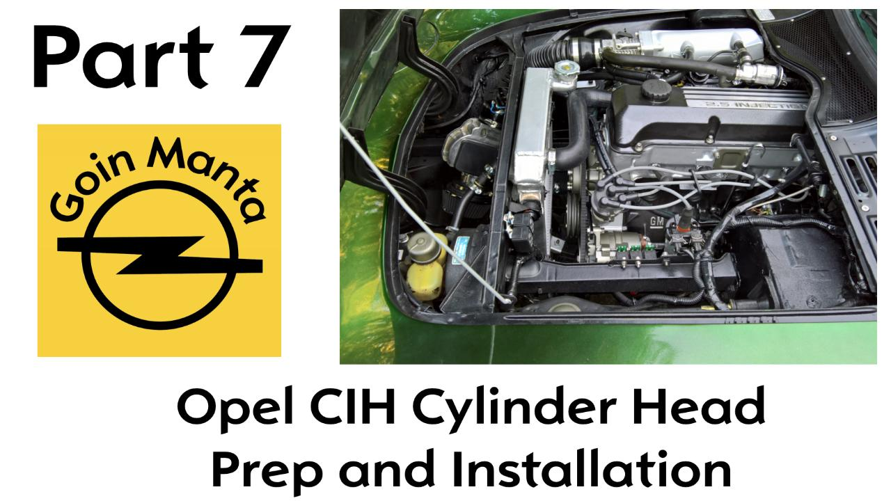 The Best Way to prepare the Opel C.I.H. Motor to Replace and Install the Cylinder Head Assembly